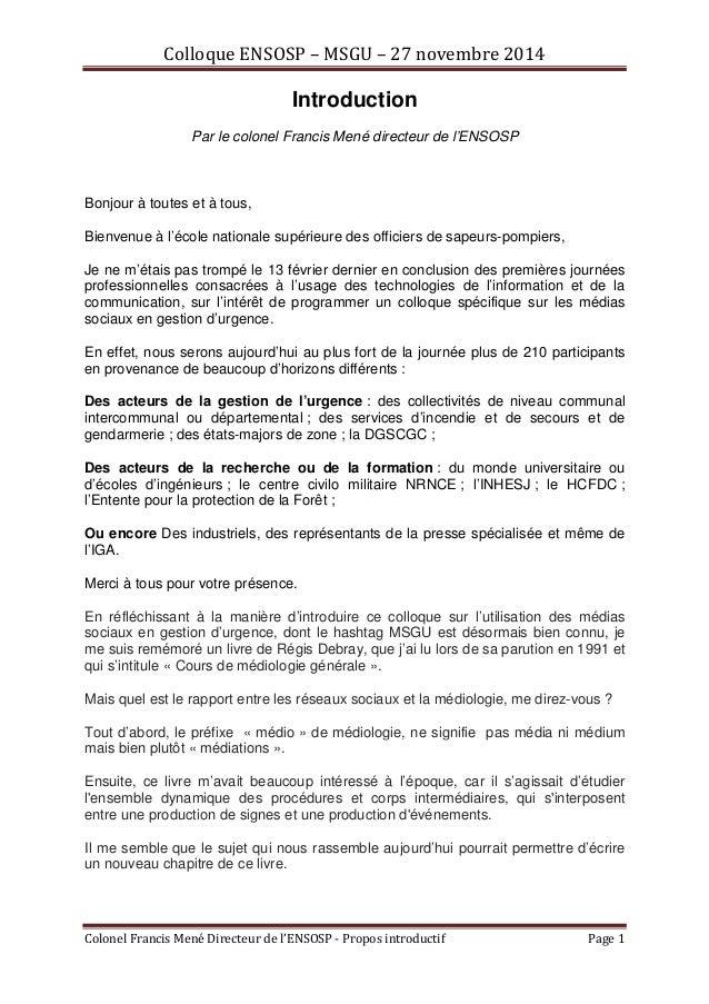 Colloque ENSOSP – MSGU – 27 novembre 2014  Introduction  Par le colonel Francis Mené directeur de l'ENSOSP  Bonjour à tout...
