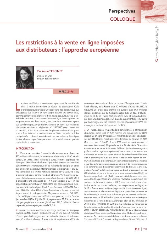 http://lamyline.lamy.fr Numéro 38 I Janvier-Mars 2014 RLC I 191 Perspectives COLLOQUE Les restrictions à la vente en ligne...