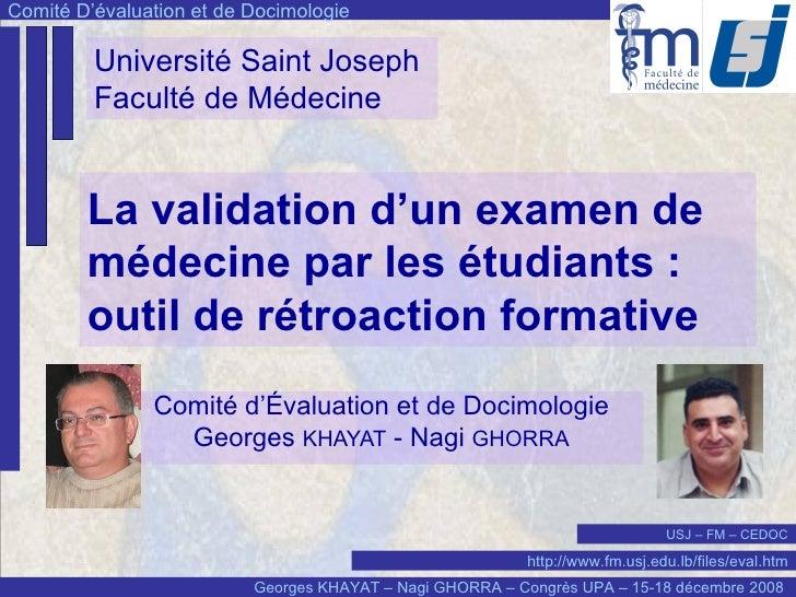 La validation d'un examen de médecine par les étudiants: outil de rétroaction formative   Comité d'Évaluation et de Docim...