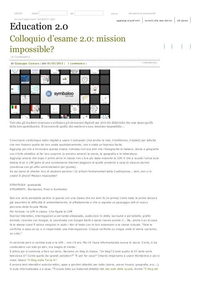 Colloquio d'esame 2.0: mission impossible? in Community Talv olta gli studenti stentano a utilizzare gli strumenti digital...
