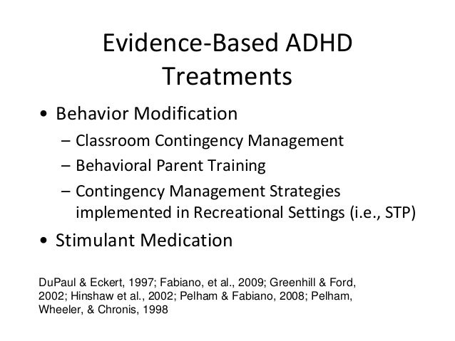 a proper plan of action for treating attention deficit hyperactivity disorder Further research is needed to determine the potential effectiveness of natural remedies for treating attention deficit hyperactivity disorder plan a course of.