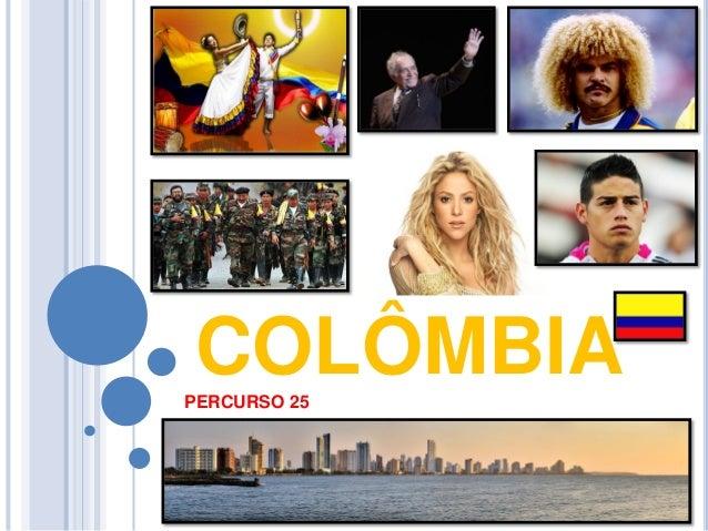 COLÔMBIA  PERCURSO 25