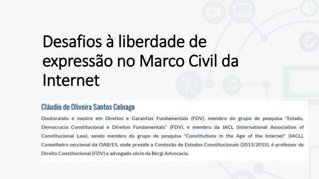 Desafios à liberdade de expressão no Marco Civil da Internet