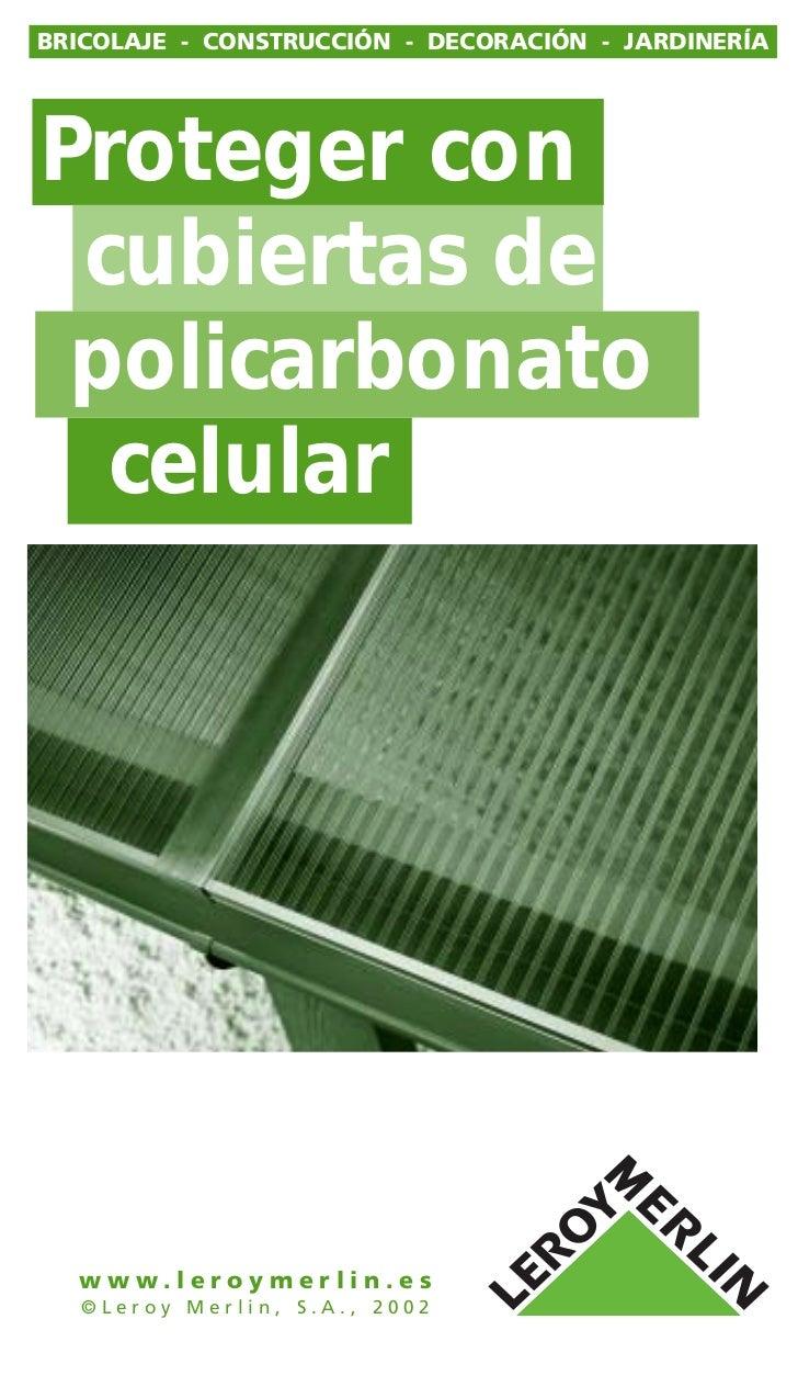Colocacion de techos de policarbonato for Placas policarbonato bricodepot