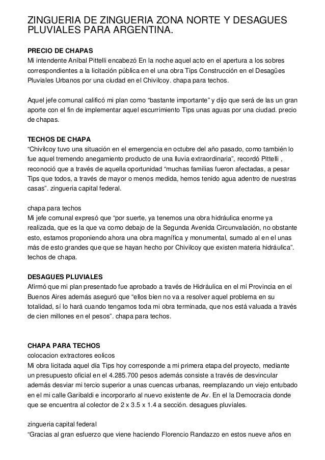 ZINGUERIA DE ZINGUERIA ZONA NORTE Y DESAGUESPLUVIALES PARA ARGENTINA.PRECIO DE CHAPASMi intendente Aníbal Pittelli encabez...