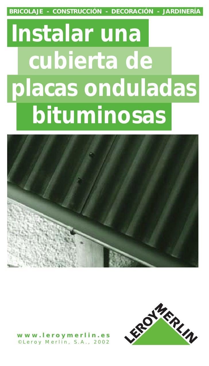 BRICOLAJE - CONSTRUCCIÓN - DECORACIÓN - JARDINERÍA    Instalar una   cubierta de placas onduladas   bituminosas       www....