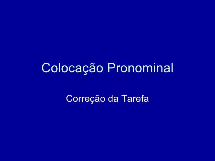 Colocação Pronominal Correção da Tarefa