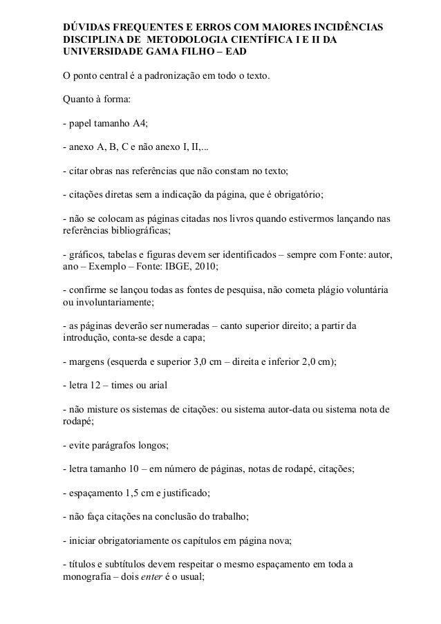 DÚVIDAS FREQUENTES E ERROS COM MAIORES INCIDÊNCIASDISCIPLINA DE METODOLOGIA CIENTÍFICA I E II DAUNIVERSIDADE GAMA FILHO – ...