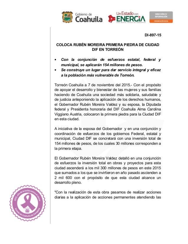DI-897-15 COLOCA RUBÉN MOREIRA PRIMERA PIEDRA DE CIUDAD DIF EN TORREÓN • Con la conjunción de esfuerzos estatal, federal y...