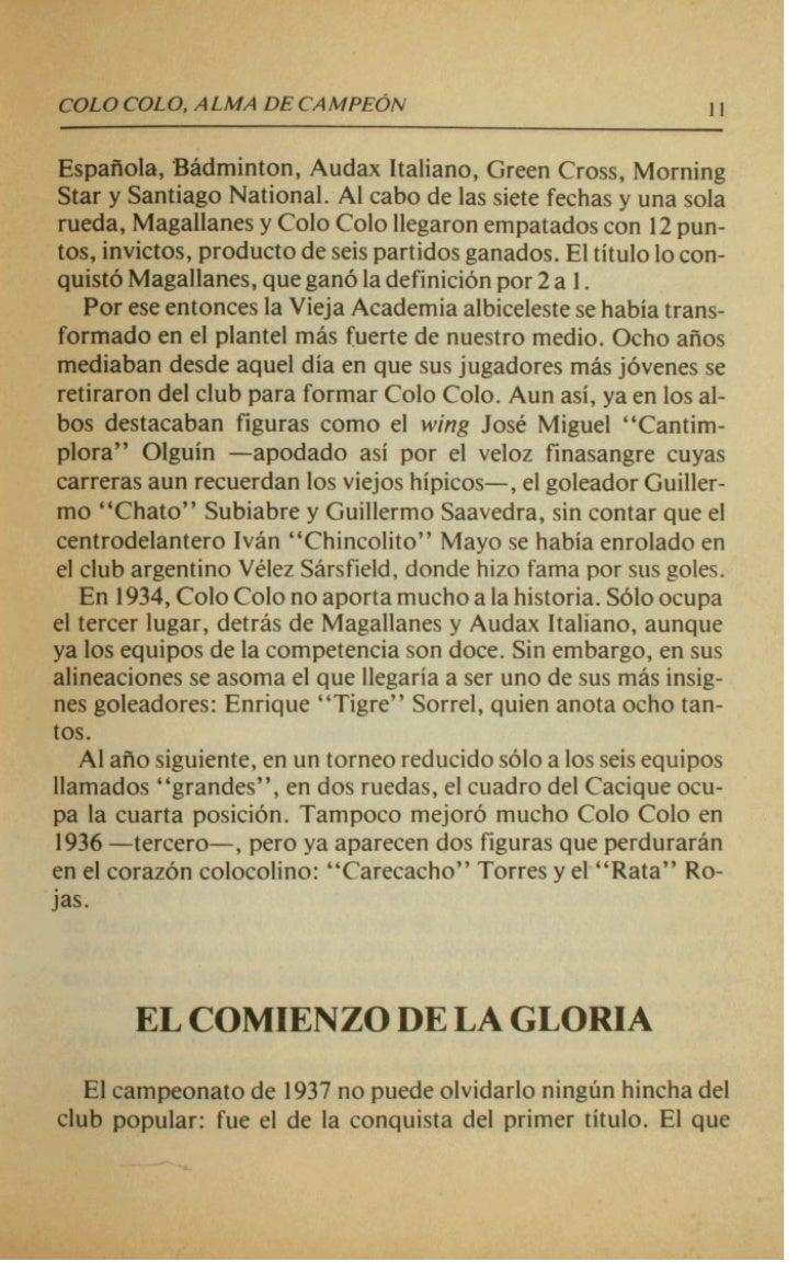 cou)COLO, ALMA DE CAMPE6N171ziunfos.4empatesy &io 3 derrotas en 24 partidos.    chilena: d hljngam Francisco Platko. Traia...