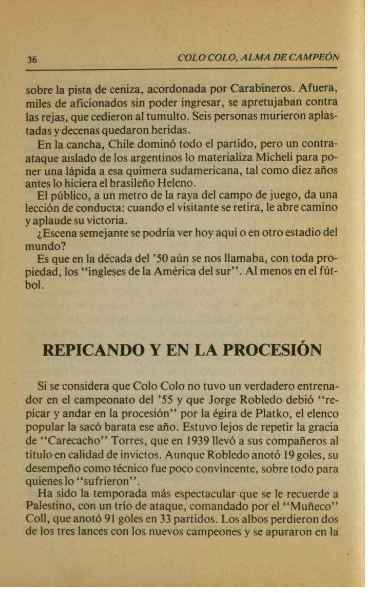 COLO COLO, ALMA DE CAMPEdN               Durante m b d e una d W a , con algunas intermitencias,Colo    ,        Cdo Sera ...