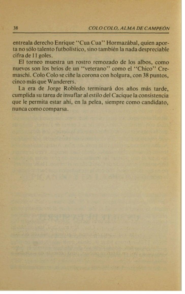 """4                               COLO COLO. ALMA DE C A M P E ~ N       COLO COLO ANDA DE COPAS   El """"Chino"""" Caszely, en oc..."""