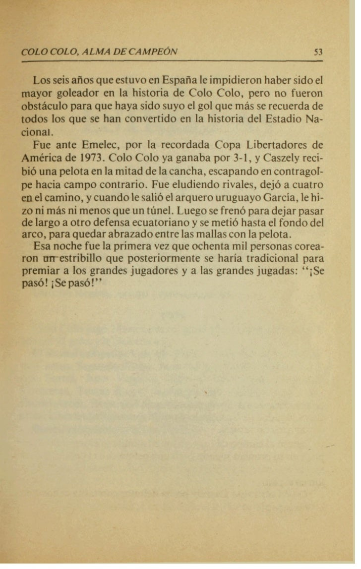 ~~     ~~~                               .1963  Colo Colo jug6 34 partidos: gan6 24,empat6 5 y perdib 5M r 6 103 goles y l...