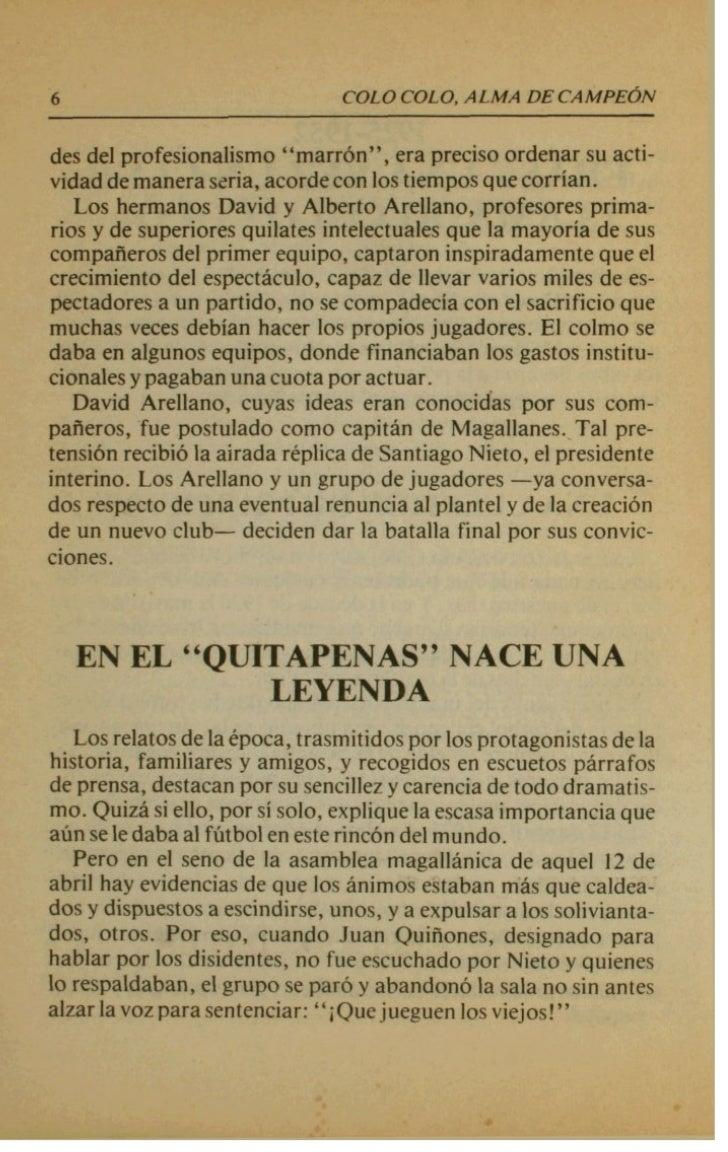 8                             COLO COLO. ALMA DE CAMPEdNofrecer una generosa nbmina, Colo Colo, casi en sus albores,sufn6 ...