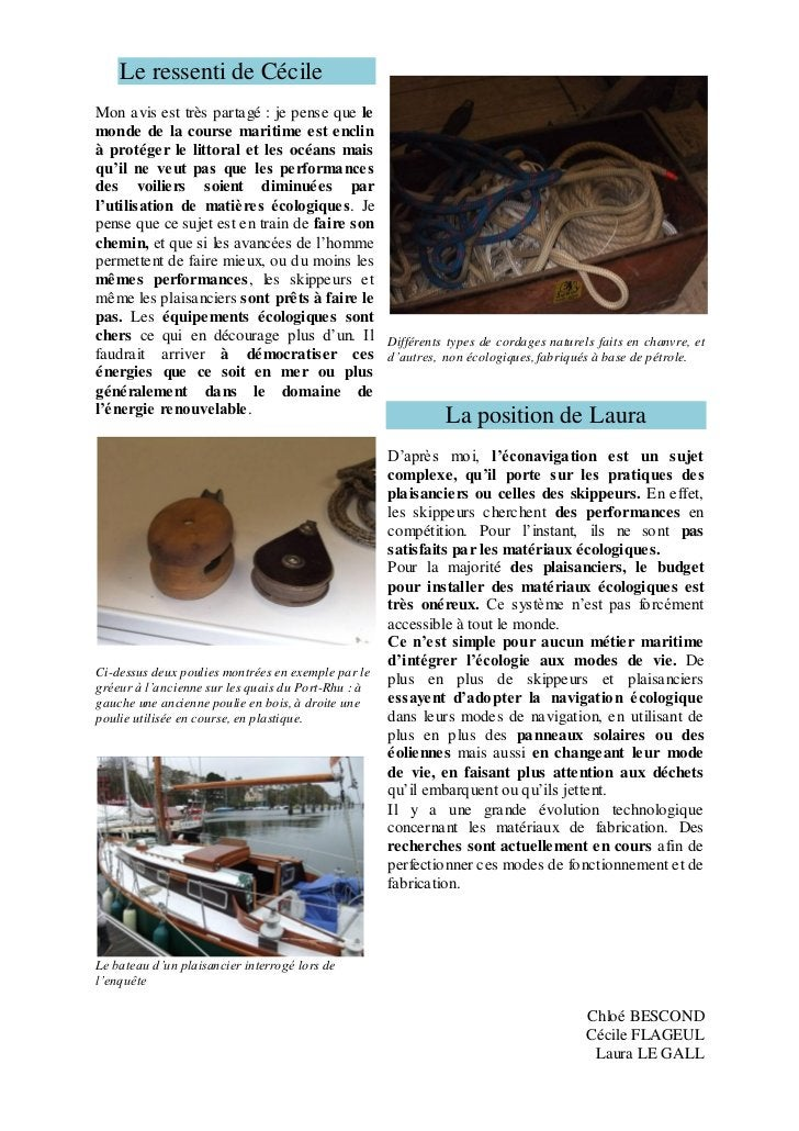 Le ressenti de CécileMon avis est très partagé : je pense que lemonde de la course maritime est enclinà protéger le littor...