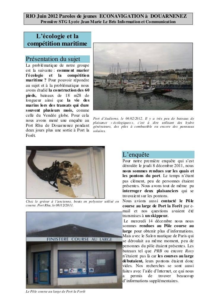 RIO Juin 2012 Paroles de jeunes ECONAVIGATION à DOUARNENEZ         Première STG Lycée Jean Marie Le Bris Information et Co...