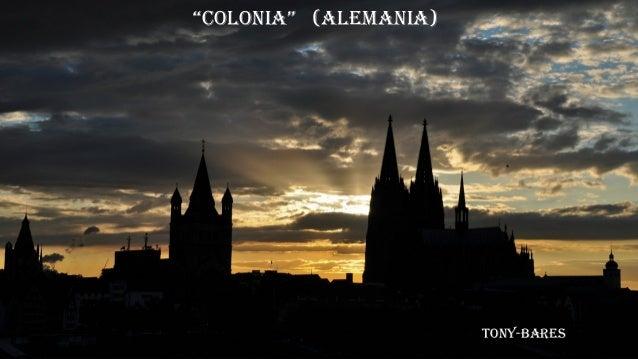 """""""Colonia"""" (alemania) Tony-bares"""