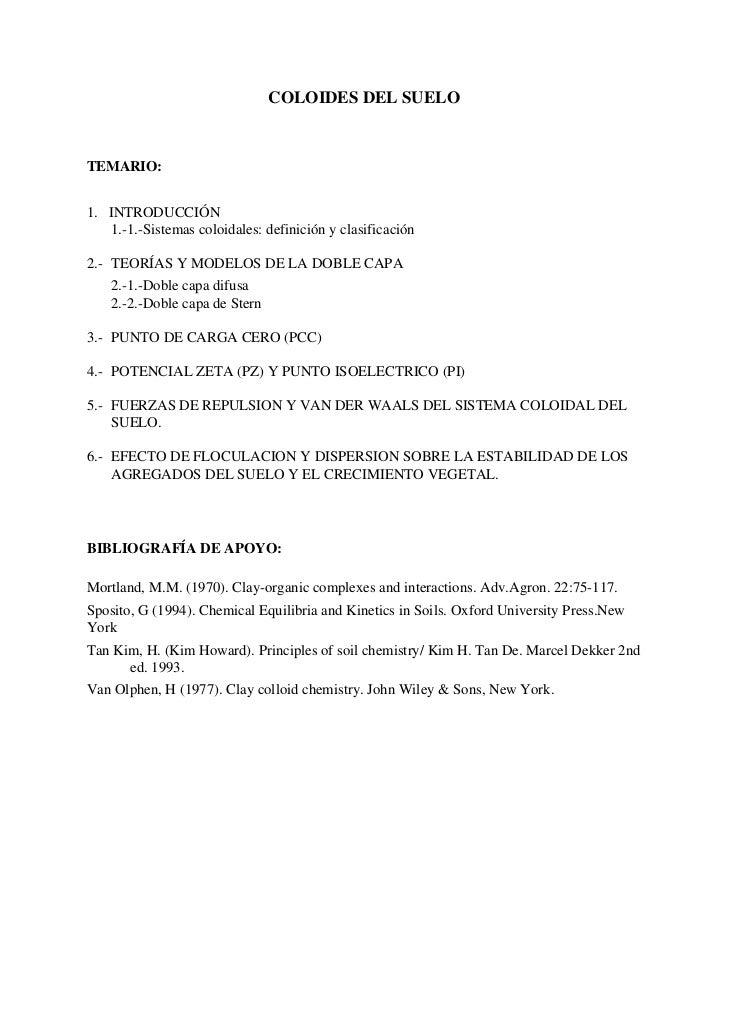 COLOIDES DEL SUELOTEMARIO:1. INTRODUCCIÓN   1.-1.-Sistemas coloidales: definición y clasificación2.- TEORÍAS Y MODELOS DE ...