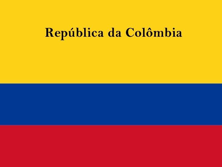 República da Colômbia