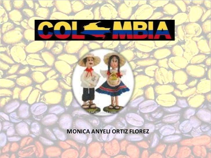 MONICA ANYELI ORTIZ FLOREZ<br />