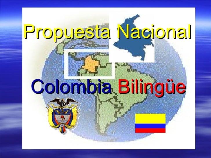 Propuesta Nacional   Colombia   Bilingüe