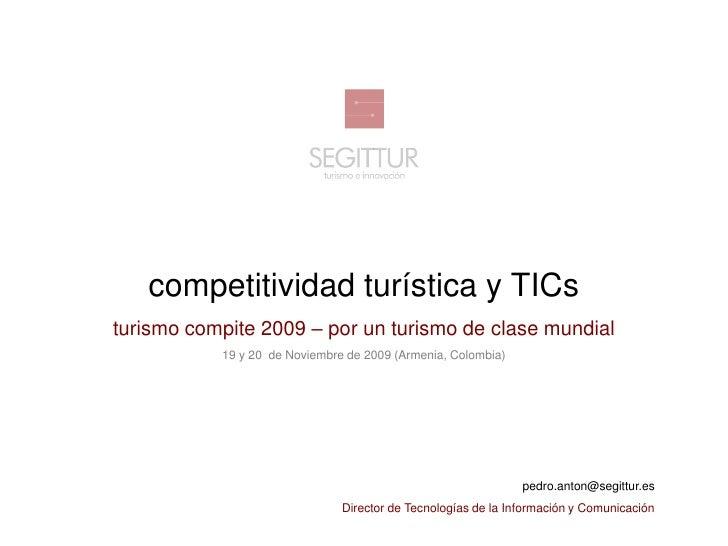 competitividad turística y TICs                      turismo compite 2009 – por un turismo de clase mundial               ...
