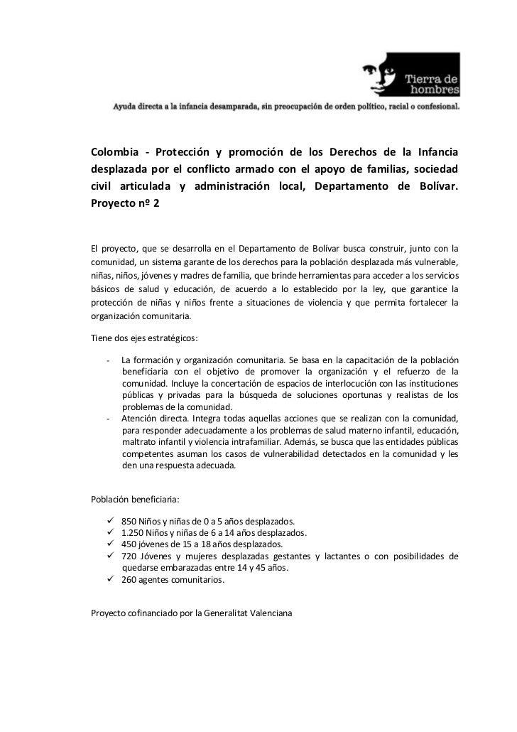 Colombia - Protección y promoción de los Derechos de la Infanciadesplazada por el conflicto armado con el apoyo de familia...