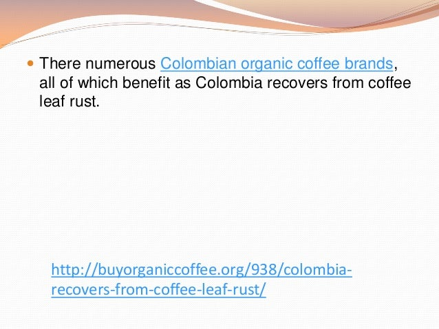 the significance of coffee in colombia Colombian spanish slang:  ita' are very heavily used and you can often hear tintico-little coffee,  vaina the quintessential colombian word,.