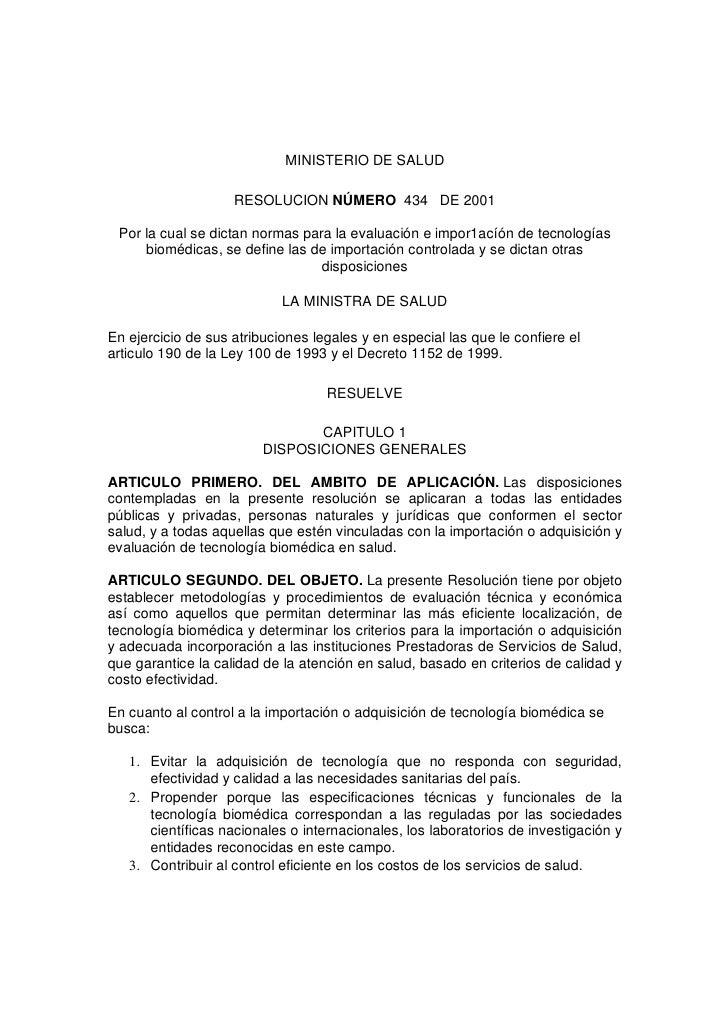 MINISTERIO DE SALUD                    RESOLUCION NÚMERO 434 DE 2001 Por la cual se dictan normas para la evaluación e imp...