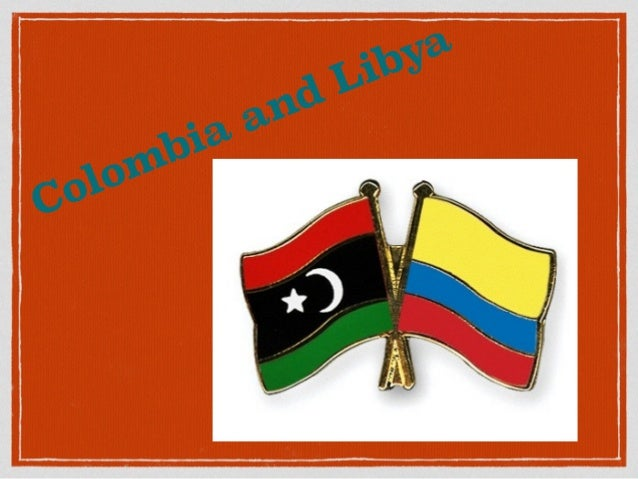 Colombia and Libya