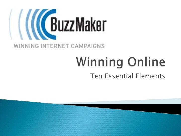 Winning Online<br />Ten Essential Elements<br />