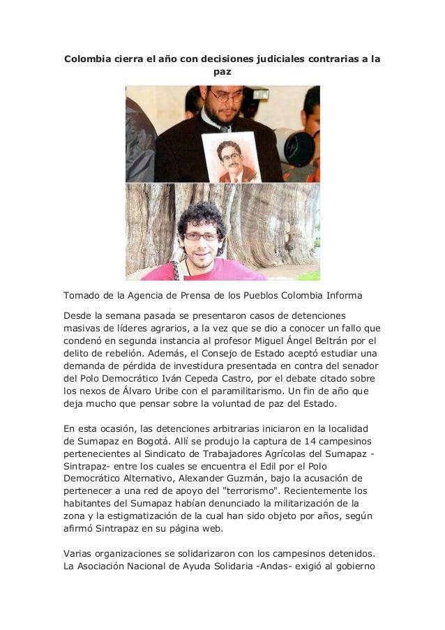 Colombia cierra el año con decisiones judiciales contrarias a la paz Tomado de la Agencia de Prensa de los Pueblos Colombi...