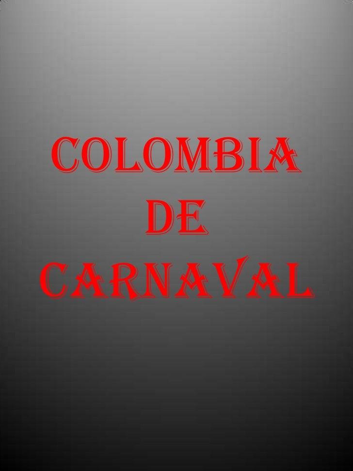 COLOMBIA DE CARNAVAL<br />