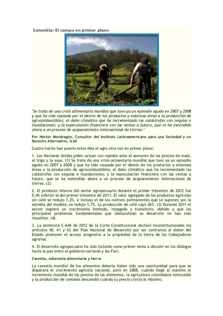 """Colombia: El campo en primer plano""""Se trata de una crisis alimentaria mundial que tuvo ya un episodio agudo en 2007 y 2008..."""