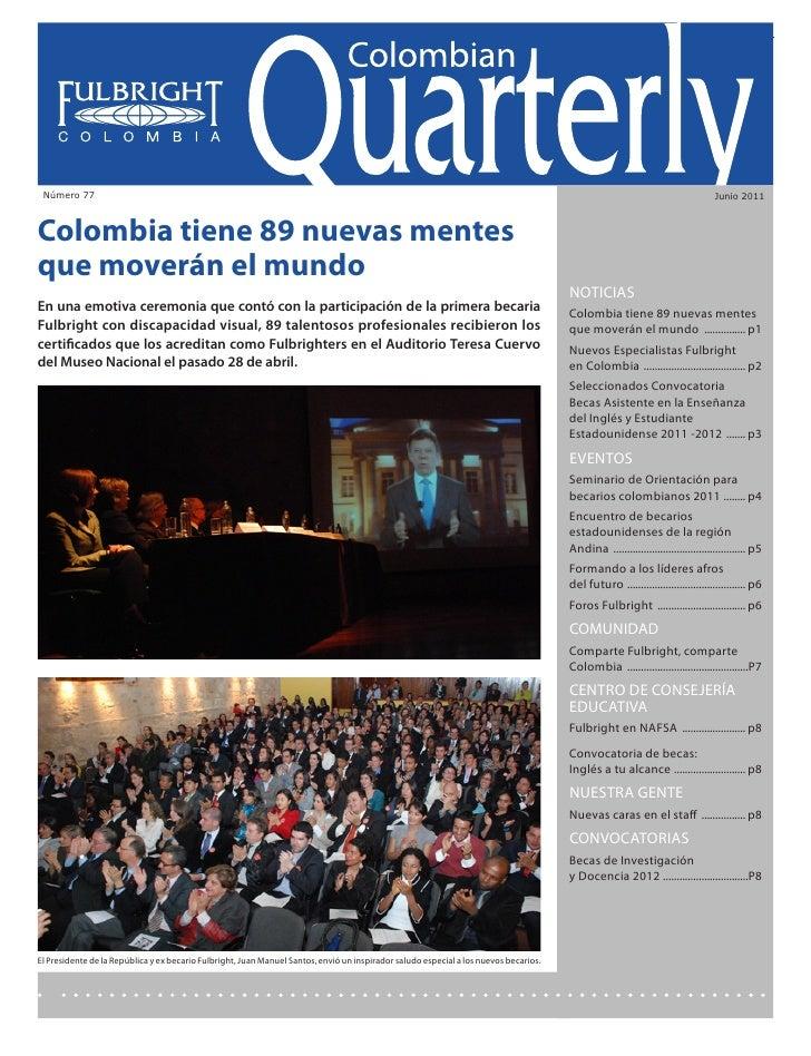 Colombian Quarterly • Junio // 2011                                                                                       ...