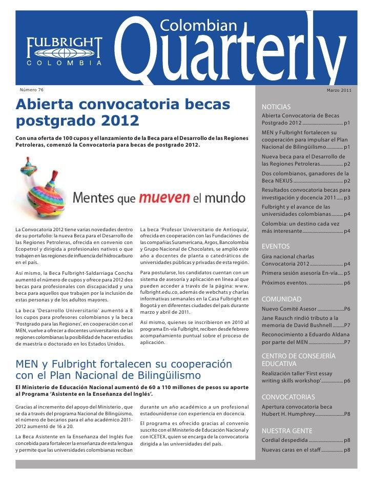 Colombian Quarterly • Marzo // 2011                                                                           1  Número 76...