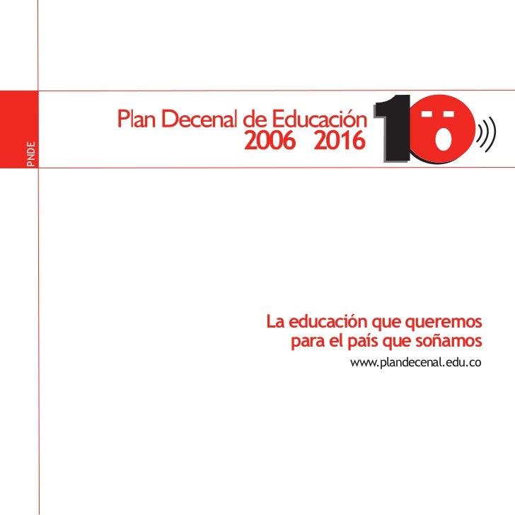 Colombia plan decenal_educacion_2006-2016 Slide 3