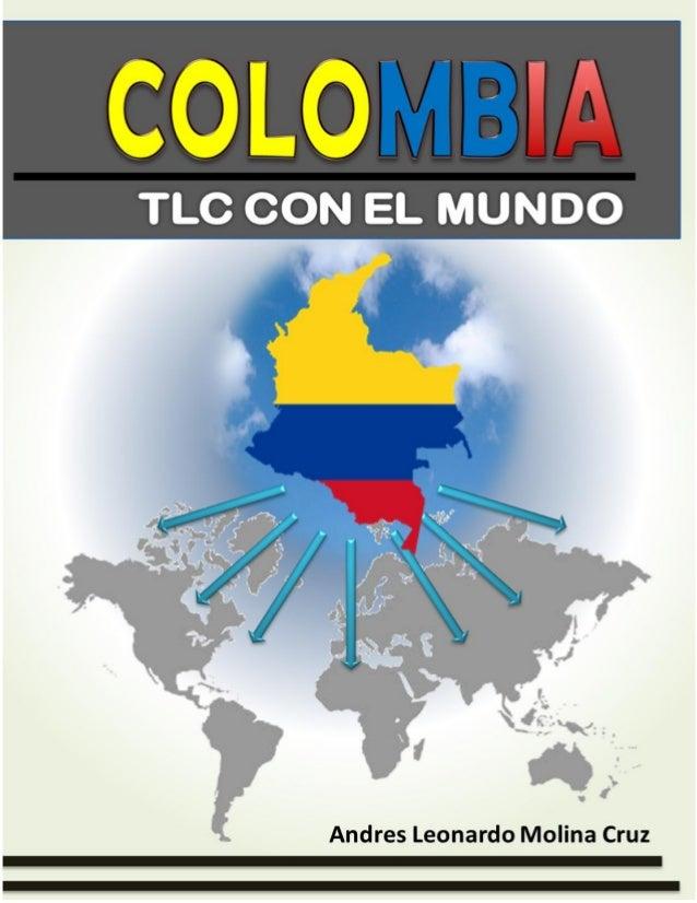 COLOMBIA: TLC CON EL MUNDO Junio de 2012 1