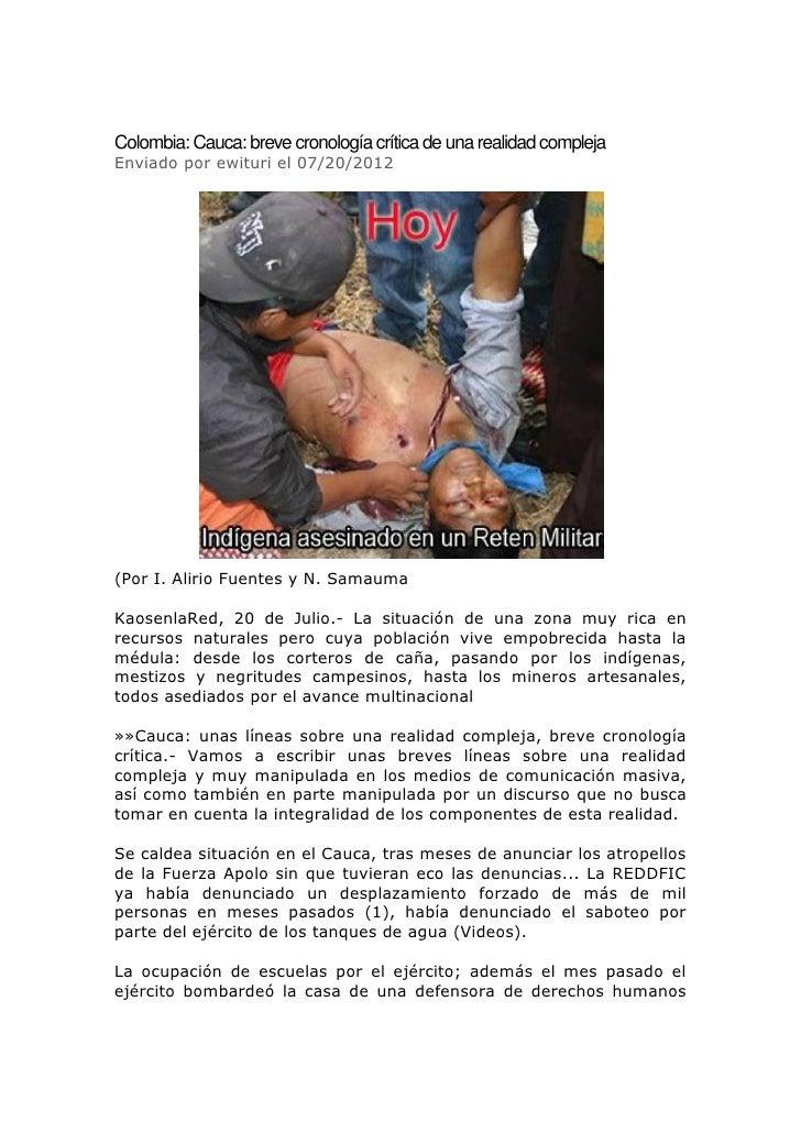 Colombia: Cauca: breve cronología crítica de una realidad complejaEnviado por ewituri el 07/20/2012(Por I. Alirio Fuentes ...