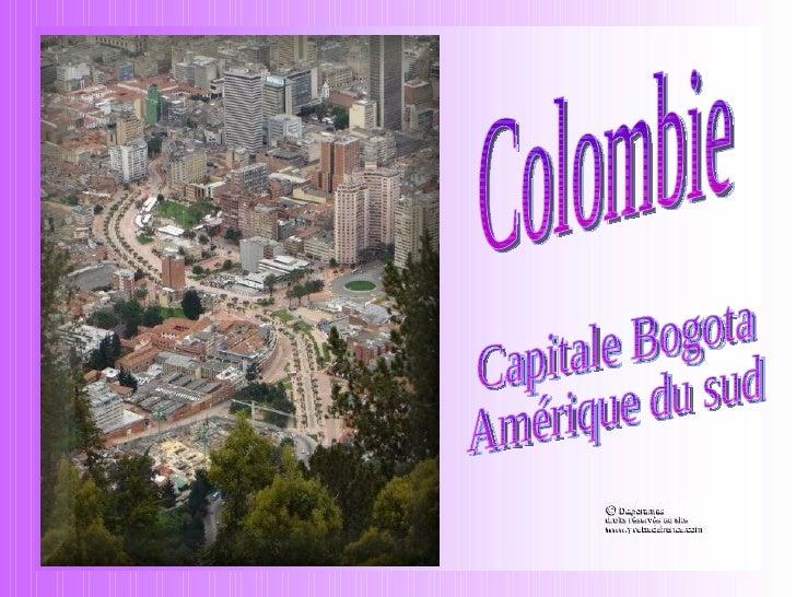 Colombie Capitale Bogota Amérique du sud