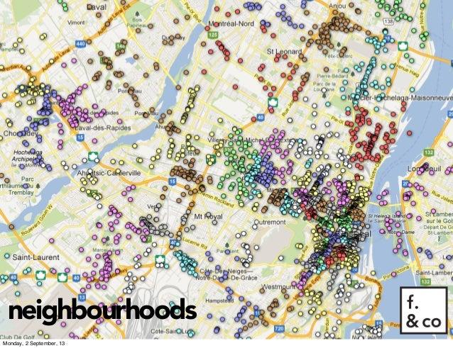 neighbourhoods Monday, 2 September, 13