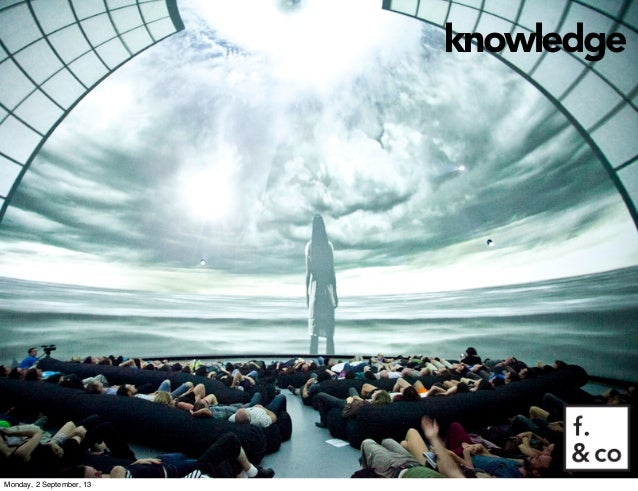 knowledge Monday, 2 September, 13