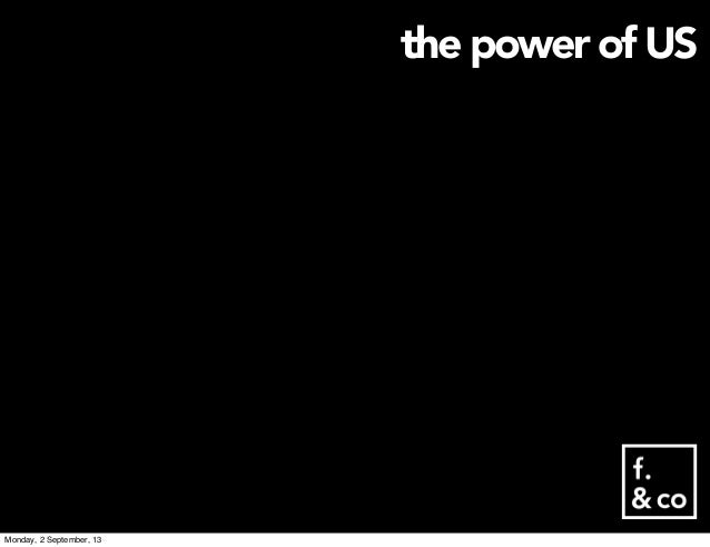 the power of US Monday, 2 September, 13