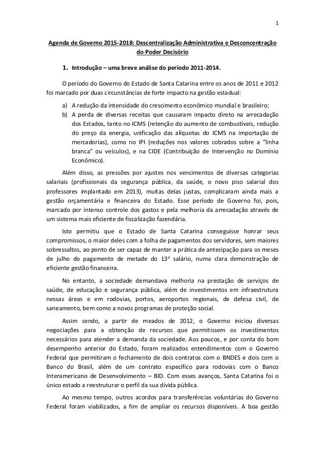 1 Agenda de Governo 2015-2018: Descentralização Administrativa e Desconcentração do Poder Decisório 1. Introdução – uma br...