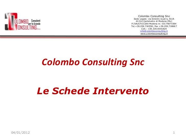 Colombo Consulting Snc                                  Sede Legale: via Sinistro Guerro, 60/A                            ...