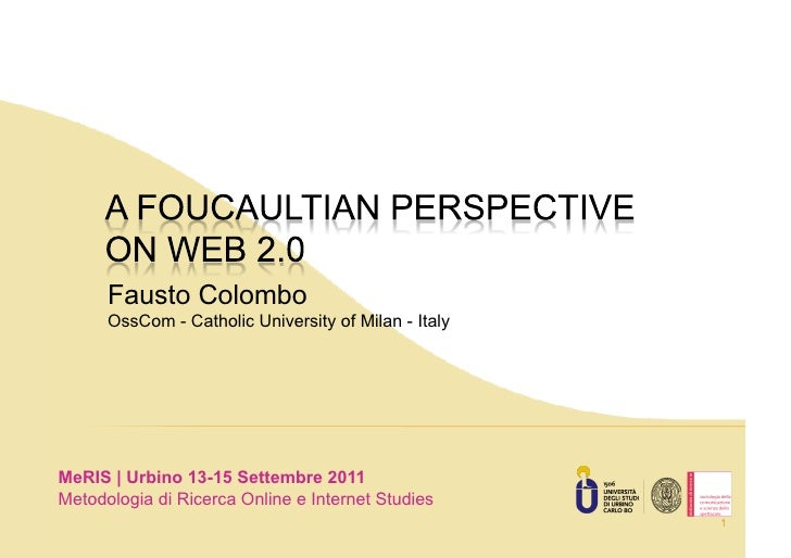 Fausto Colombo      OssCom - Catholic University of Milan - ItalyMeRIS | Urbino 13-15 Settembre 2011Metodologia di Ricerca...