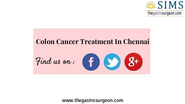 Colon Cancer Treatment In Chennai Symptoms And Treatment Of Colorec
