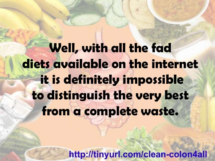 Colon Cleansing Diet – Things You Need To Know Slide 3