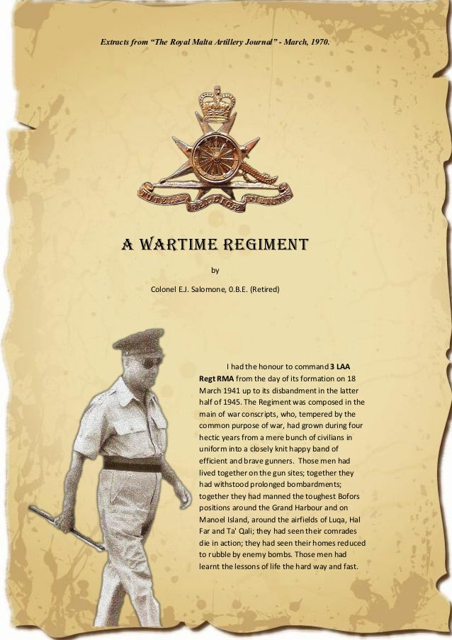 """Extracts from """"The Royal Malta Artillery Journal"""" - March, 1970. A WARTIME REGIMENT by Colonel E.J. Salomone, 0.B.E. (Reti..."""