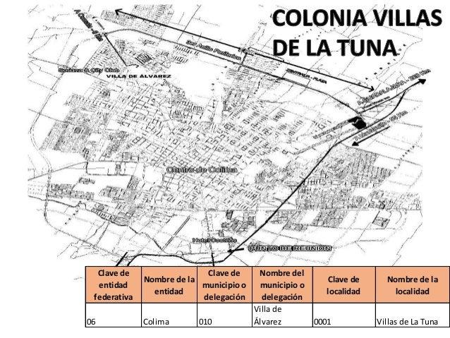 Clave de  entidad  federativa  Nombre de la  entidad  Clave de  municipio o  delegación  Nombre del  municipio o  delegaci...